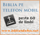 Biblia pe telefonul mobil - mai mult de 60 de limbi, versiuni paralele