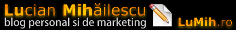 Lucian Mihailescu - blog personal si de marketing
