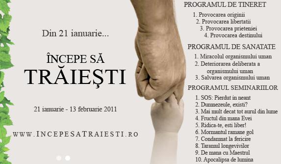 """Incepe sa traiesti"" – Live in perioada 21 Ianuarie – 13 Februarie 2011"