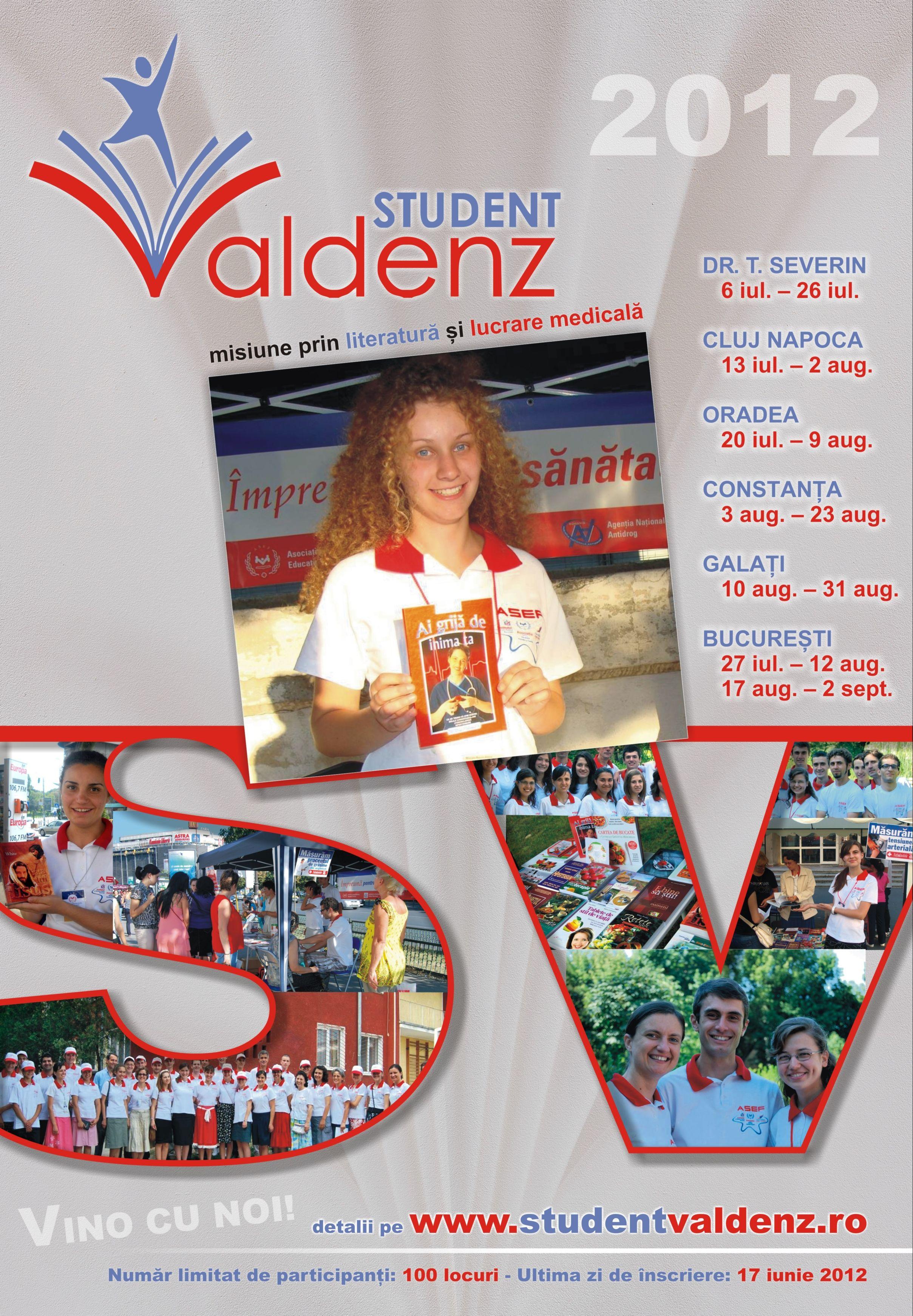 "Proiect misionar pentru tineri: ""STUDENT VALDENZ"", 2012"