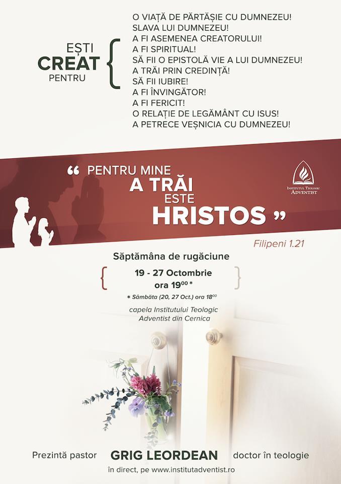 Saptamana de rugaciune – 19 – 27 Octombrie 2012, in direct de la ITA Cernica
